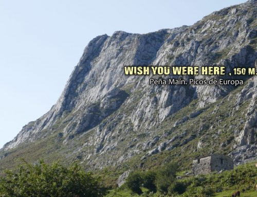 Peña Maín, Wish you were here, 150 m. V+